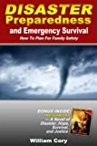Disaster Preparedness and Emergency Survival:How To Plan For Family Safety