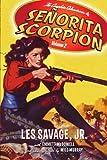 img - for The Complete Adventures of Senorita Scorpion Volume 2 book / textbook / text book