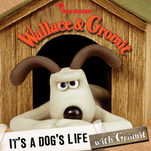 A Dog's Life (Wallace & Gromit)