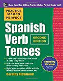 img - for Practice Makes Perfect Spanish Verb Tenses, Second Edition (Practice Makes Perfect Series) book / textbook / text book