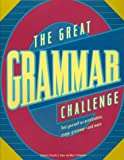 img - for The Great Grammar Challenge : Test Yourself on Punctuation, Usage, Grammar-And More by Priscilla S. Taylor (1997-10-30) book / textbook / text book