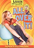 img - for Lizzie McGuire: All Over It! - Book #19: Junior Novel (Lizzie McGuire (Numbered)) book / textbook / text book