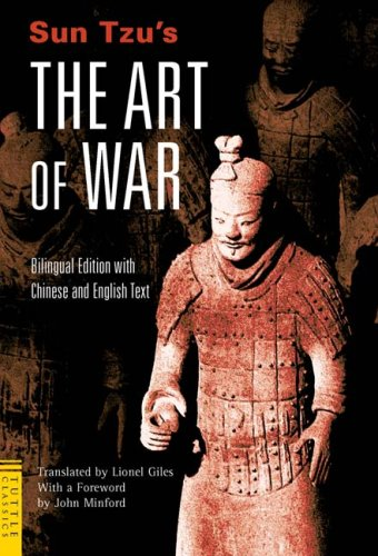 Sun Tzu's The Art of War: Bilingual Edition with Chinese and English Text