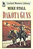 img - for Dakota Guns (Linford Western) book / textbook / text book