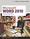 Microsoft Word 2010: Comprehensive (Shelly Cashman)