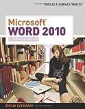 Microsoft Word 2010: Comprehensive (Shelly Cashman)