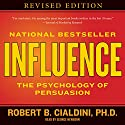 Influence: The Psychology of Persuasion | Livre audio Auteur(s) : Robert B. Cialdini Narrateur(s) : George Newbern
