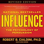 Influence: The Psychology of Persuasion | Robert B. Cialdini