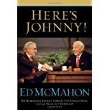 Here's Johnny!: My Memories of Johnny Carson, The Tonight Show, and 40 Years of Friendshipby Ed McMahon