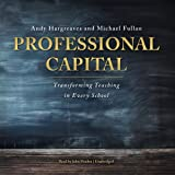 img - for Professional Capital: Transforming Teaching in Every School book / textbook / text book