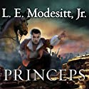 Princeps: Imager Portfolio Series, Book 5 Audiobook by L. E. Modesitt, Jr. Narrated by William Dufris
