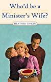 Who'd Be A Minister's Wife