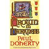 Crown in Darkness (A Medieval Mystery Featuring Hugh Corbett)by Paul Doherty