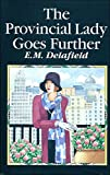 Provincial Lady Goes Further (Portway Large Print Books) (0706610385) by Delafield, E. M.