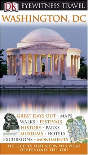 DK Eyewitness Travel Guide to Washington, DC