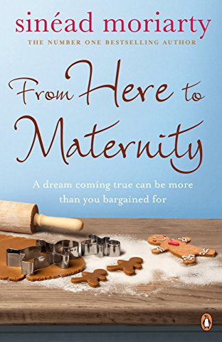 From Here to Maternity: Emma and James, Novel 3