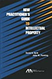 img - for New Practitioner's Guide to Intellectual Property book / textbook / text book