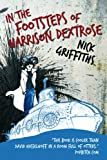 img - for In the Footsteps of Harrison Dextrose (The Dextrose Trilogy) book / textbook / text book