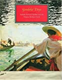 img - for By Rosella Mamoli Zorzi Gondola Days: Isabella Stewart Gardner and the Palazzo Barbaro C (y First printing) [Hardcover] book / textbook / text book