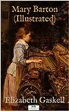 Mary Barton (Illustrated) (English Edition)