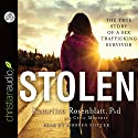 Stolen: The True Story of a Sex Trafficking Survivor (       UNABRIDGED) by Katariina Rosenblatt, Cecil Murphey Narrated by Kirsten Potter