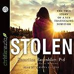 Stolen: The True Story of a Sex Trafficking Survivor | Katariina Rosenblatt,Cecil Murphey