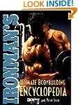 Ironman's Ultimate Bodybuilding Encyc...