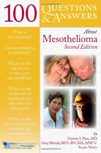 100 Questions & Answers About Mesothelioma, Second Edition