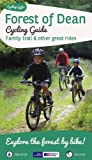 Forest of Dean Cycling Guide: Family Trail and Other Great Rides (Cycling Guide Series)