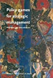 img - for Policy Games For Strategic Management: Pathways To The Unknown by Richard D. Duke (2004-05-19) book / textbook / text book