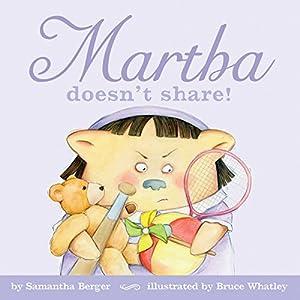 Martha Doesn't Share! Audiobook