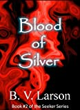 Blood of Silver (Seeker Series)