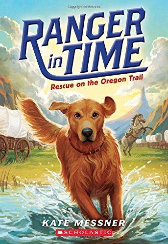 Rescue on the Oregon Trail (Ranger in Time)