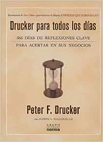 Drucker Para Todos los Dias: 366 Dias de Reflexiones Clave Para