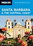 Search : Moon Santa Barbara &amp; the Central Coast &#40;Moon Handbooks&#41;