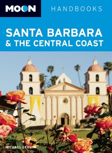 Moon Santa Barbara & the Central Coast (Moon Handbooks)