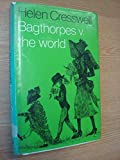 Bagthorpes Versus the World (Bagthorpe saga / Helen Cresswell) (0571114466) by Cresswell, Helen