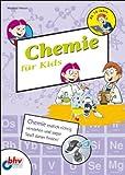 Chemie für Kids (mitp für Kids)