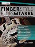 Fingerstyle Bluesgitarre: Solos und F...