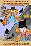 The Magical Scarecrows - Book Two
