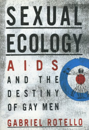 SEXUAL ECOLOGY: AIDS and the Destiny of Gay Men (English Edition)