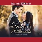 The Maverick Millionaire | Alison Roberts