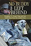 Terri Crisp No Buddy Left Behind: Bringing U.S. Troops' Dogs and Cats Safely Home from the Combat Zone