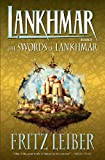 Lahnkmar Book 5: The Swords of Lankhmar