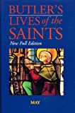 Butler's Lives of the Saints: May (0860122549) by Alban Butler