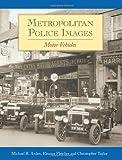 Metropolitan Police Images 1: Motor Vehicles