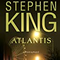Atlantis (       UNABRIDGED) by Stephen King Narrated by Paul Becker