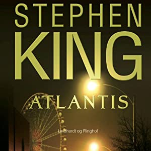 Atlantis | [Stephen King]