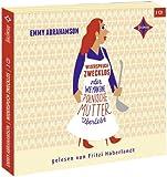 Widerspruch Zwecklos oder Wie man eine polnische Mutter überlebt: Gelesen von Fritzi Haberlandt. 3 CD. Laufzeit ca 4 Std. 15 Min.