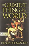 img - for The Greatest Thing in the World ... Love (Classic) book / textbook / text book